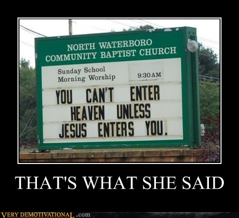 church,hilarious,sign,thats what she said