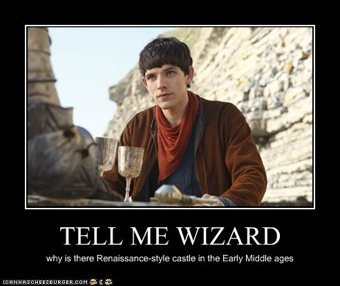 anachronism castle colin morgan merlin middle ages question renaissance wizard