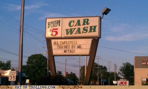 car wash,IRL,mr miyagi,sign