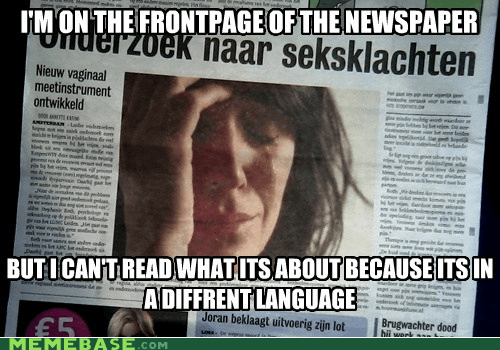 captions First World Prob First World Problems languages newspaper read - 6372451328