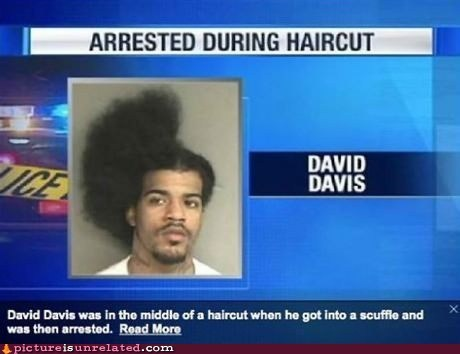 arrested,best of week,hair,haircut,news,wtf