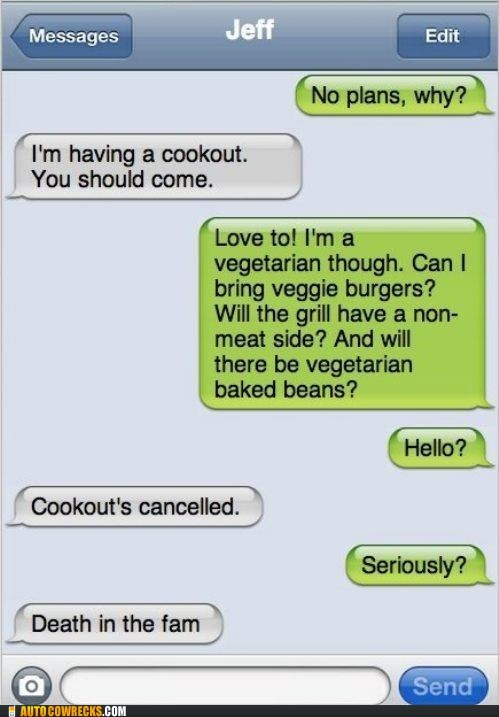 cookout excuses iPhones meat eater ruined everything vegetarian - 6373059584