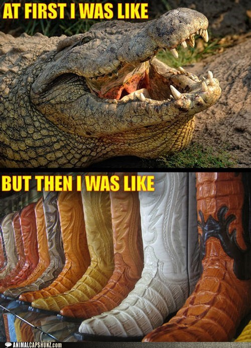 at first i was like boots but then i crocodile skin - 6373258752
