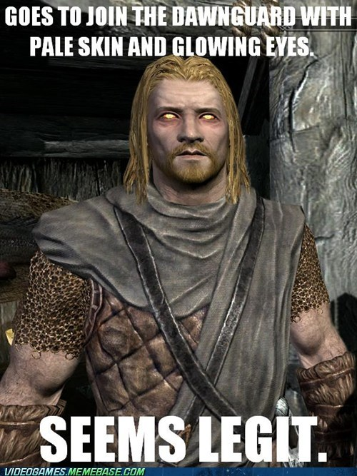 dawnguard expansion glowing eyes meme obvious seems legit Skyrim - 6373729792