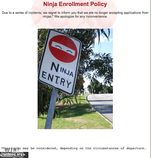 No Ninja's Allowed