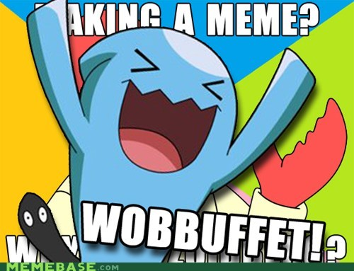 interrupt meme Memes why not zoidberg wobbuffet - 6374102528
