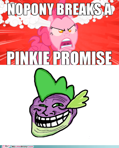 nopony,pinkie promise,spike,the internets,troll