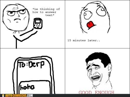 clever answer good enough haha Rage Comics - 6375502080