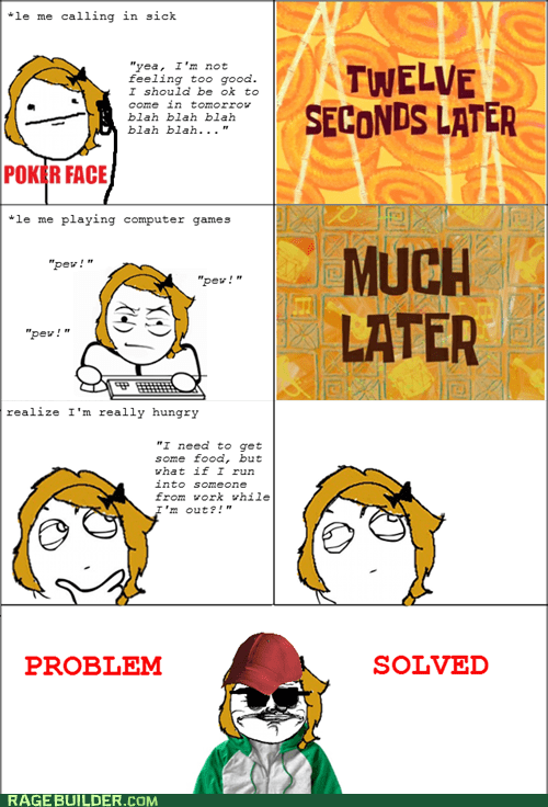 me gusta,playing hooky,Rage Comics,sick day