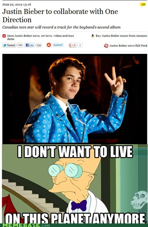 i dont want to i dont want to live on this planet anymore justin bieber Music one direction - 6375951616