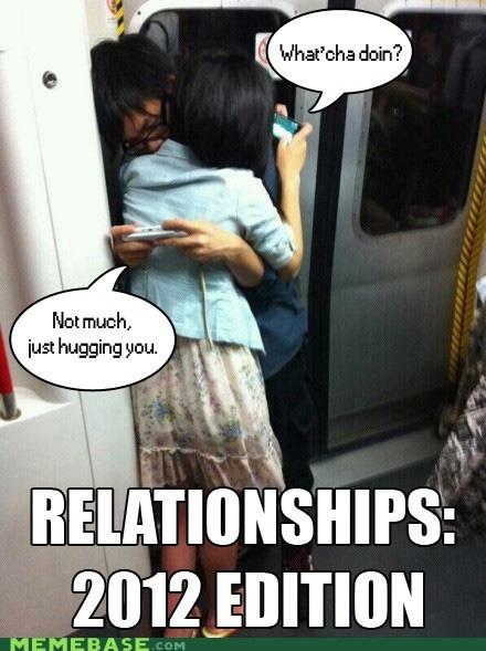 2012 hugs Memes relationships text - 6376001024