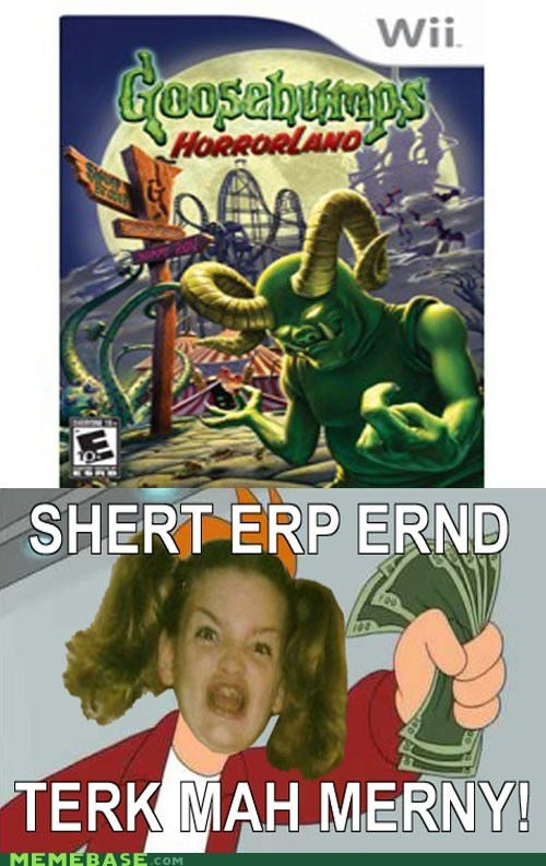 derp Ermahgerd gersberms shut up and take my money video games
