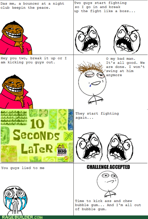 bouncer bro challenge completed Rage Comics troll - 6376789248