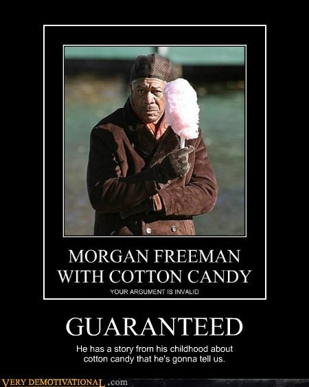 cotton candy,Morgan Freeman,Pure Awesome,story