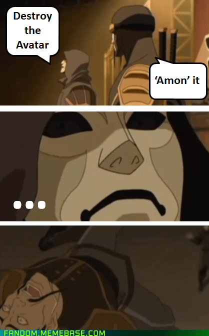 korra bad joke Amon cartoons It Came From the It Came From the Interwebz - 6378478848