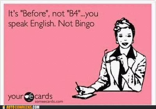 abbreviating b4 before bingo english
