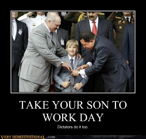 dictator,hilarious,son,to work