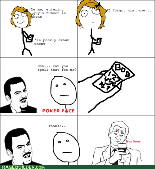poker face,Rage Comics,relationships,true story