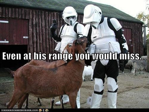 aim,goats,miss,range,shooting,stormtrooper