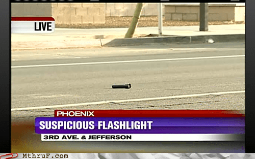 Breaking News news fail phoenix suspicious flashlight