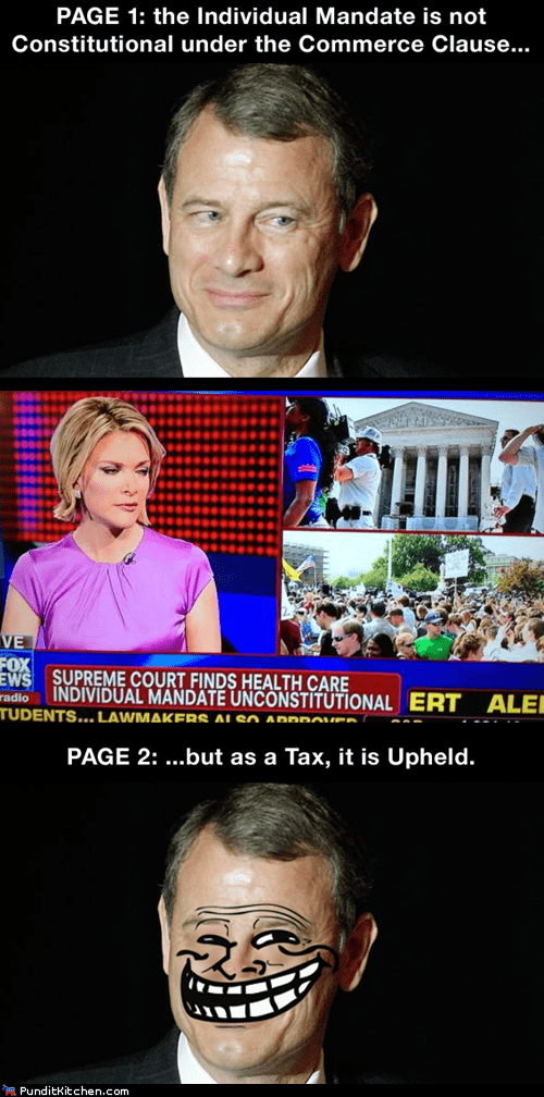 health care,John Roberts,Media,obamacare,political pictures,Supreme Court,universal health care