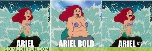 ariel,bold,disney,double meaning,font,italic,literalism,name,The Little Mermaid