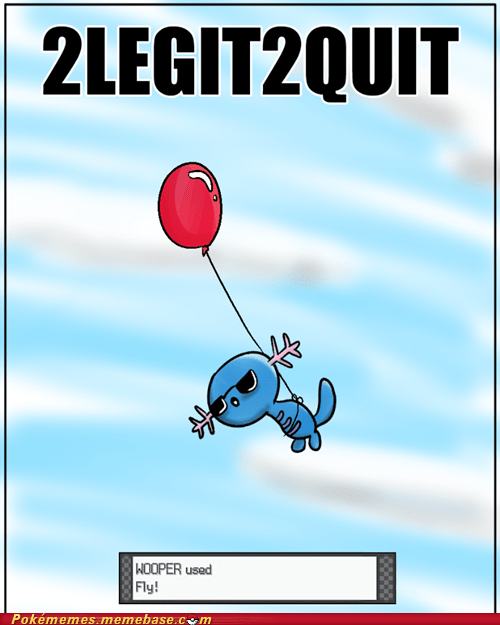2legit2quit balloon fly haters gonna hate the internets wooper - 6382394880