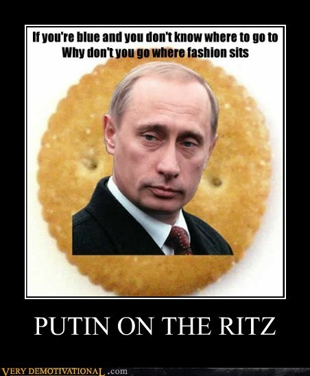 hilarious,pun,Putin,ritz,song