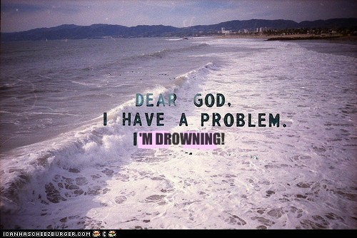 Dear God,drowning,hipster edit,hipsterlulz,ocean