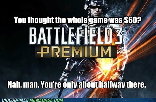 battlefield,battlefield premuim,DLC,EA,milking it,the feels