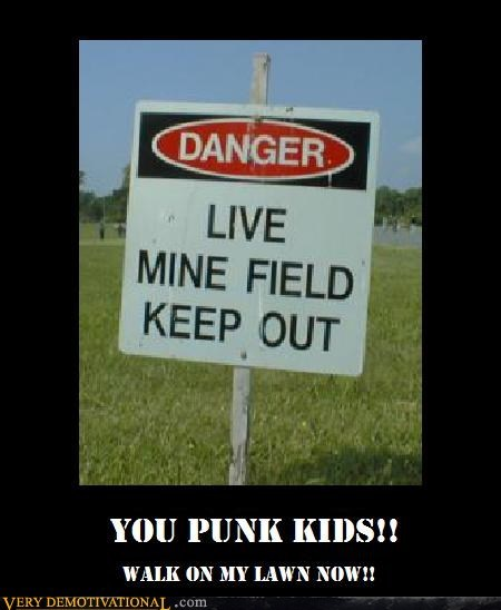 hilarious,mine field,punk kids,sign,wtf