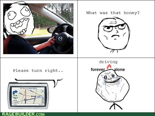 driving forever alone garman Rage Comics relationships - 6390566656