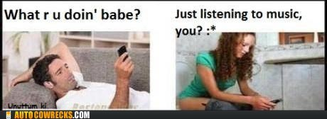 honest relationship,listening to music,pooping,what r u doin