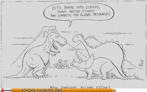 dinosaurs,extinct,global resources,history 225,this explains a lot