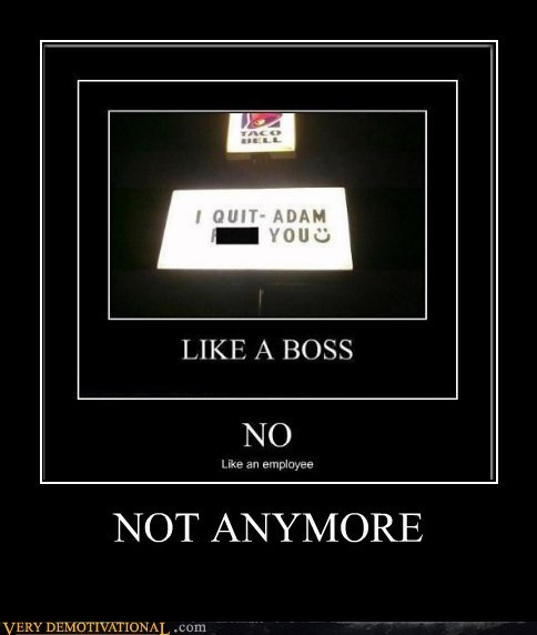employee Like a Boss Pure Awesome quit sign
