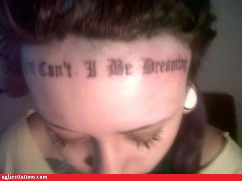 dreaming font forhead tattoos
