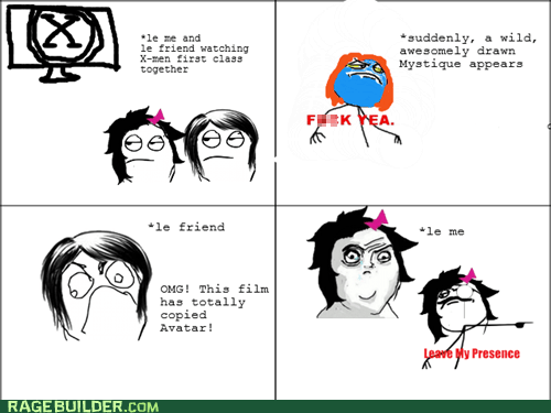 Avatar,leave my presence,mystique,Rage Comics,x men
