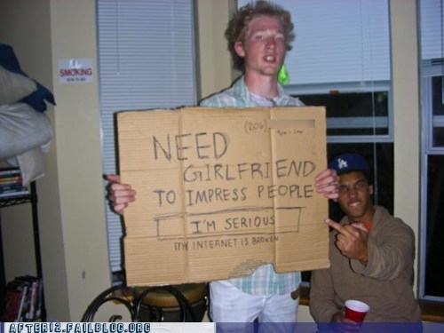 homeless homeless sign internet is broken need girlfriend