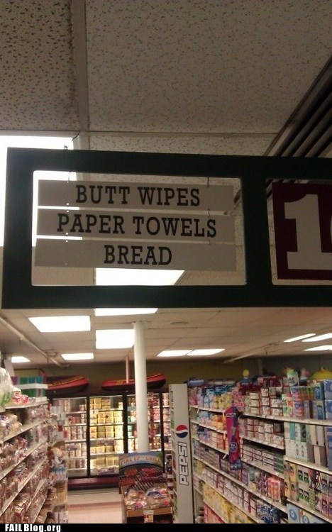 bread butt wipes funny signs grocery store paper towels - 6391436032