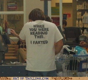 fart,gross,IRL,shirt