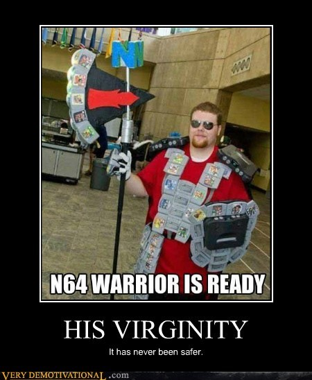HIS VIRGINITY It has never been safer.