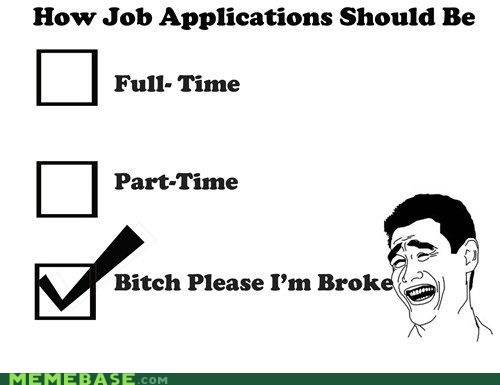 application job joke Memes money times - 6392328704