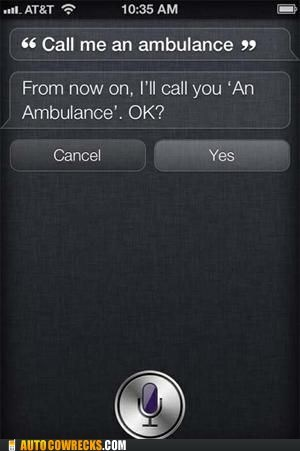 ambulance call me an ambulance in distress misunderstanding no siri