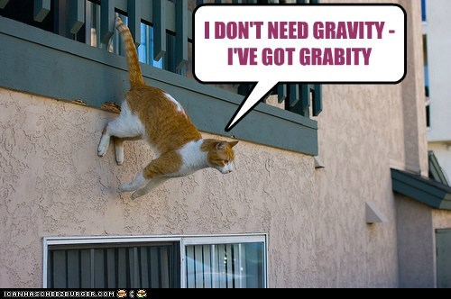 I DON'T NEED GRAVITY - I'VE GOT GRABITY