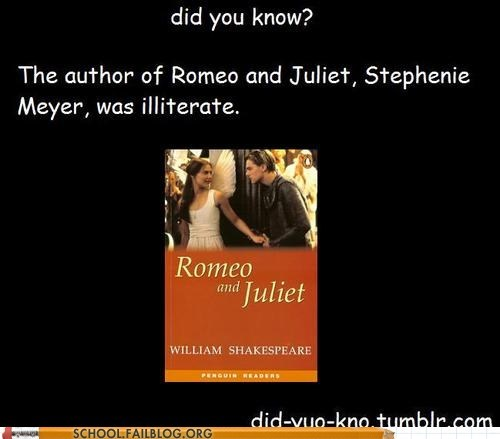 did yuo kno,fun facts,romeo and juliet,stephenie meyer,totally accurate