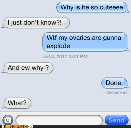 cute explode iPhones ovaries sick - 6393985024