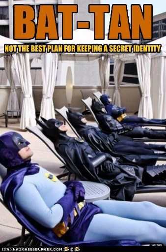 BAT-TAN NOT THE BEST PLAN FOR KEEPING A SECRET IDENTITY