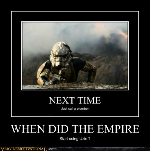 empire hilarious stormtrooper uzi