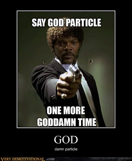 god higgs hilarious particle pulp fiction science - 6397047296