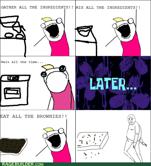 all the things brownies Okay Rage Comics - 6397076992